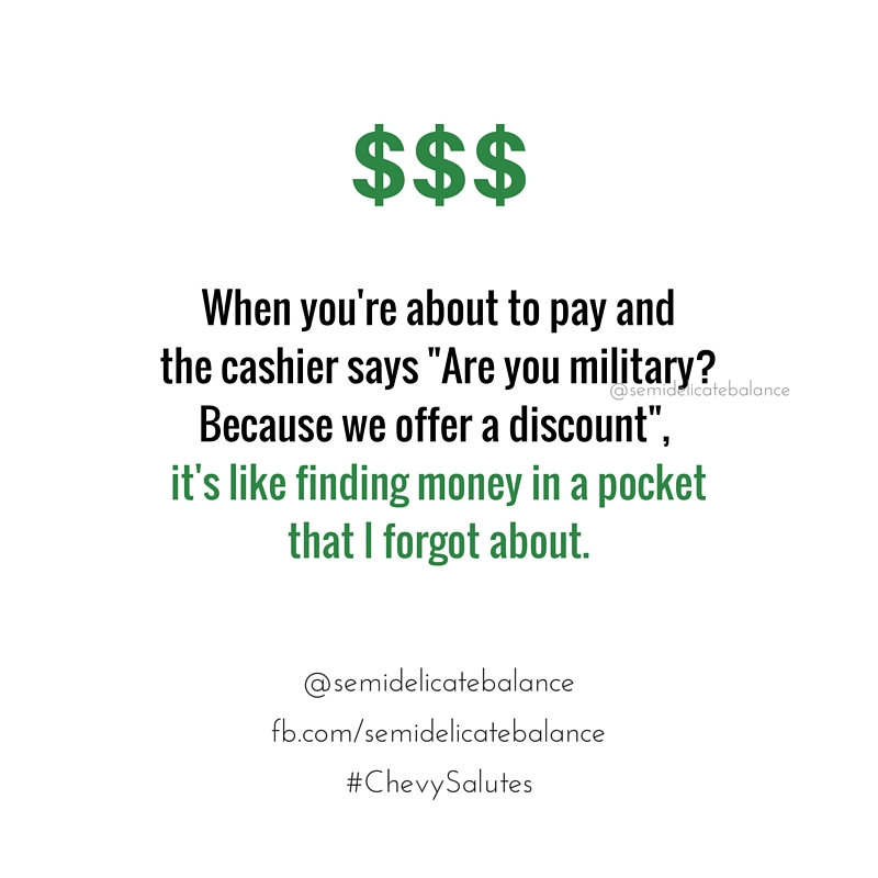 When a business offers a military discount off my purchase at the register that I didn't know about, I feel like I found money in a pocket that I didn't know about.