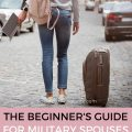 The Beginner's Guide for Military Spouses Who Just Moved to A New Duty Station