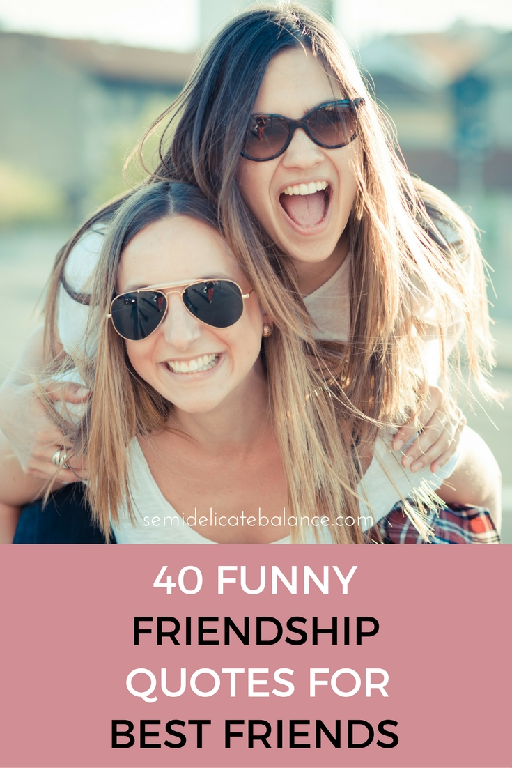 Funny Friendship Quotes Gorgeous Funny Friendship Quotes For Best Friends