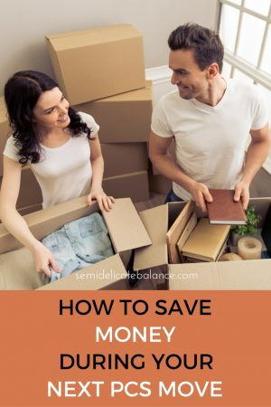 How to Save Money During Your Next PCS Move