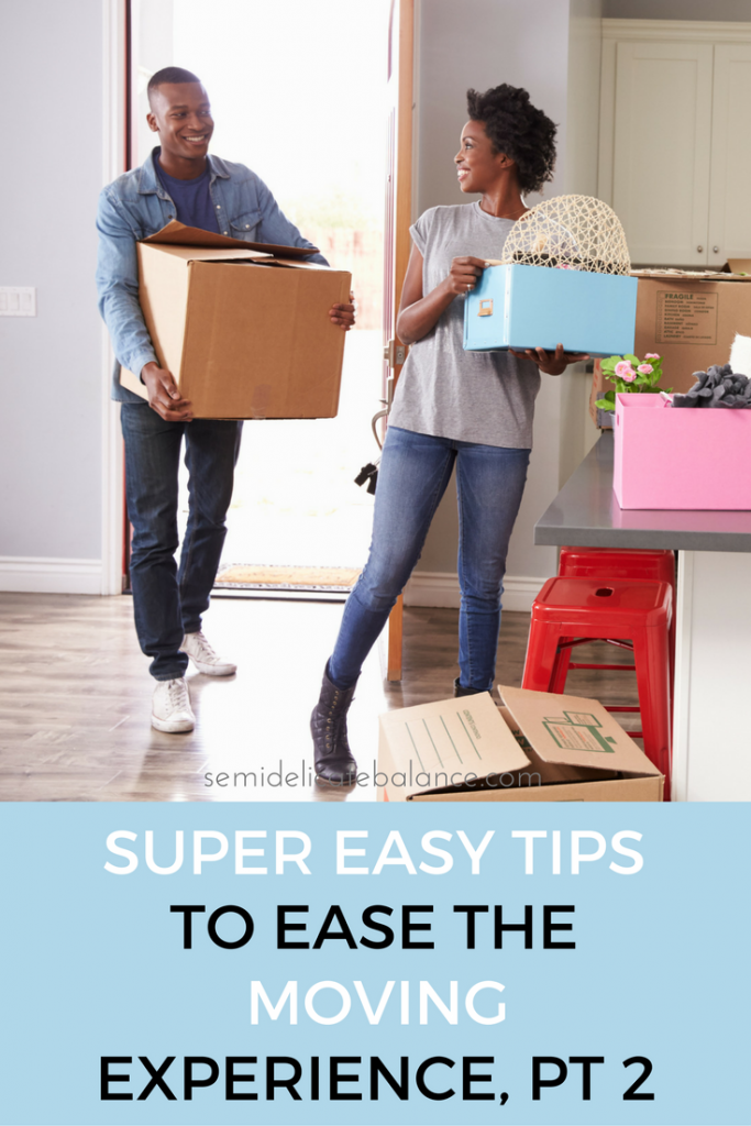 super-easy-to-tips-to-ease-the-moving-experience-part-2
