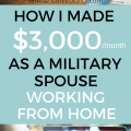 How I Make $3000 As A Military Spouse Working From Home