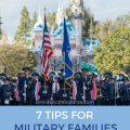7 Tips for Military Families Visiting Disneyland