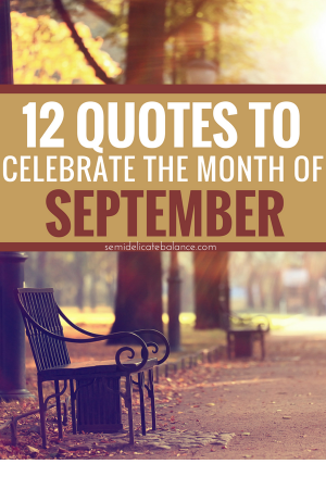 12 September Quotes to Celebrate the Month #quotes #qotd #septemberquotes #september #fallquotes