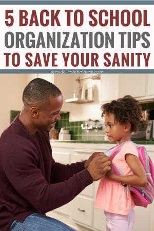 5 Back to School Organization Tips that Will Save your Sanity #schoolhacks #backtoschool #organization