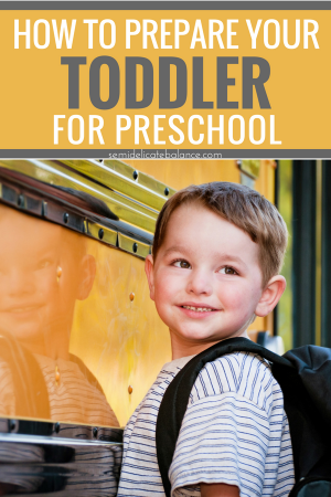 How to Prepare your Toddler for Preschool #toddler #preschool #parentingtoddlers