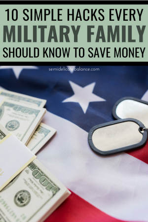 10 Money Saving Hacks Every Military Family Should Know #militaryfamily #militarylife #militarysavings #militarydiscounts #militarydiscount