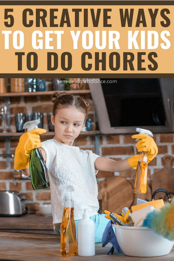 5 Creative Ways To Get Your Kids To Do Chores #parenting #motherhood #momlife #kids