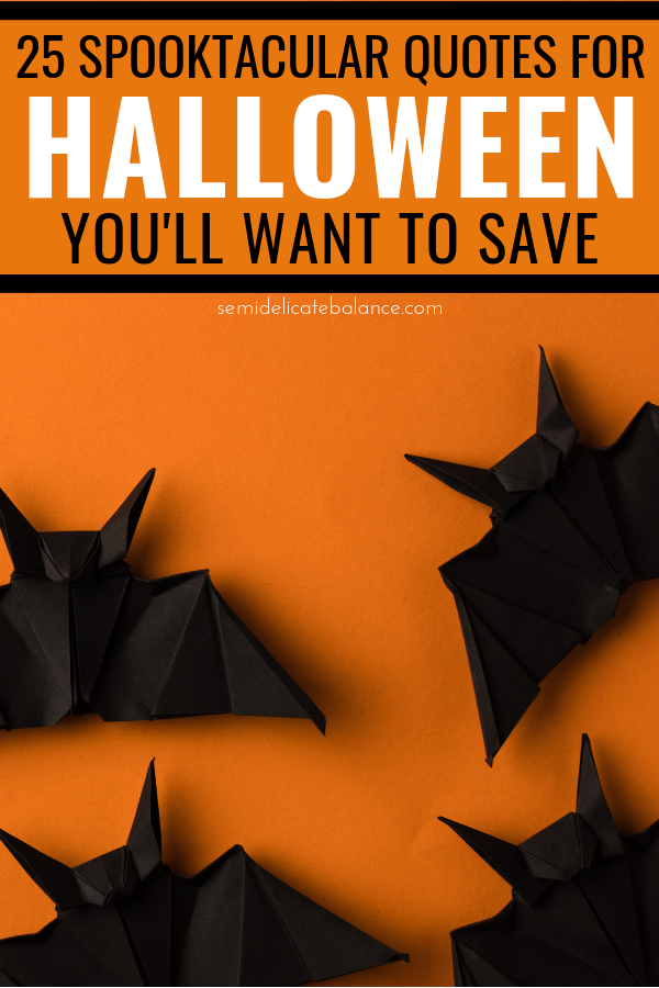 25 Spooktacular Halloween Quotes You'll Want To Save #happyhalloween #halloweenquotes #funnyhalloweenquotes #halloween #happyhalloweenquotes