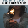 25 Inspirational New Year Quotes and Sayings To Remember #newyearquotes #newyearsayings #happynewyear #newyear