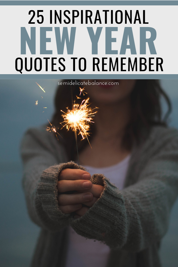 inspirational new year quotes and sayings to remember semi
