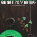 25 Best St Patrick's Day Quotes to Celebrate The Luck of The Irish #stpatricksday #stpatricksdayquotes #stpatricksdaysayings #luckoftheirish #stpaddysday