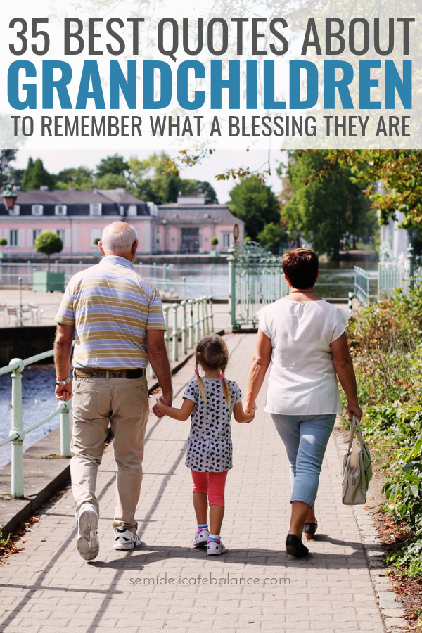 Best Grandchildren Quotes To Remember What A Blessing They Are to Grandparents #grandkids #grandchildren #grandchildrenquotes #grandparents #grandparentquotes #familyquotes