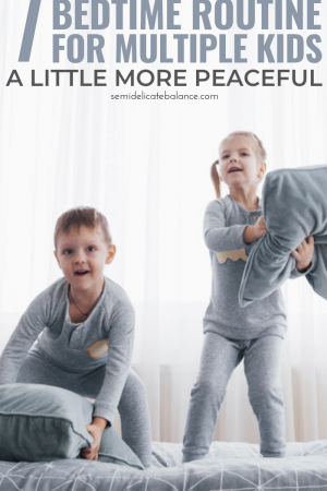 7 tips to help you develop an appropriate bedtime routine for multiple kids. #parenting #momlife #bedtime #bedtimeroutine #bedtimestories #parenthood