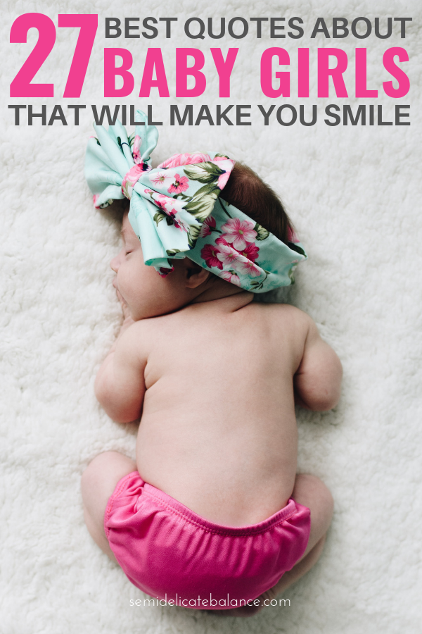 Sweet Baby Girl Quotes That Will Make You Smile, Quotes about baby girls and daughters #babyquotes #babygirl #babygirlquotes #daughter #daughterquotes