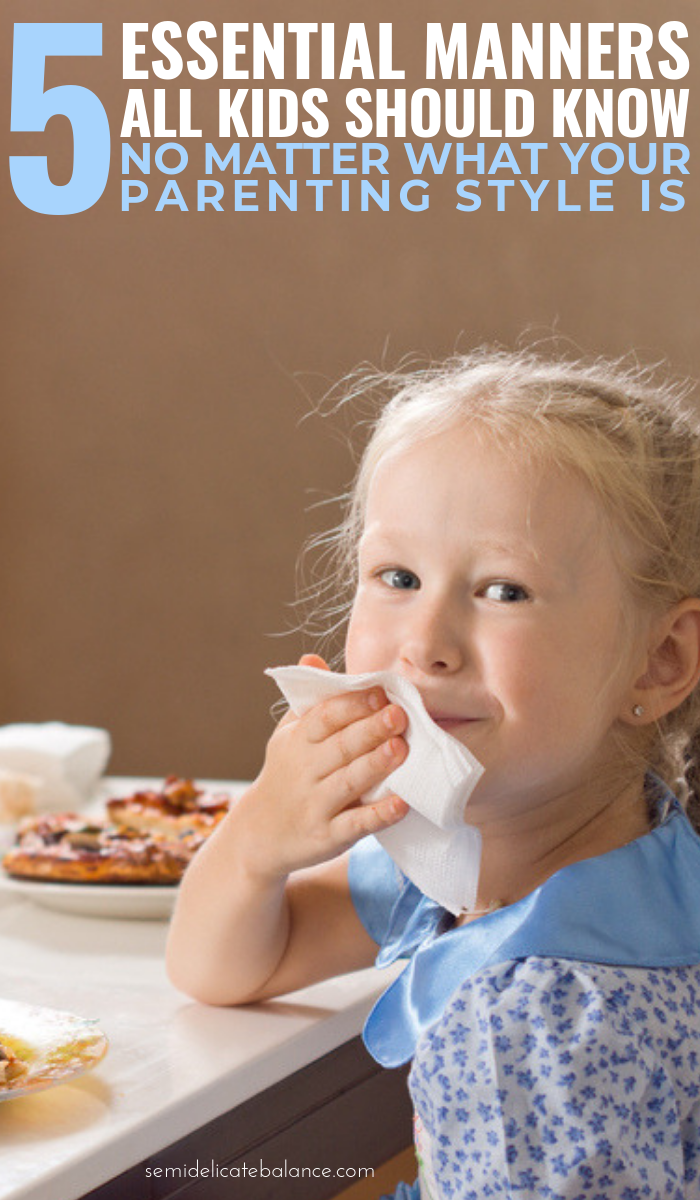 5 Essential Manners All Kids Should Know No Matter What