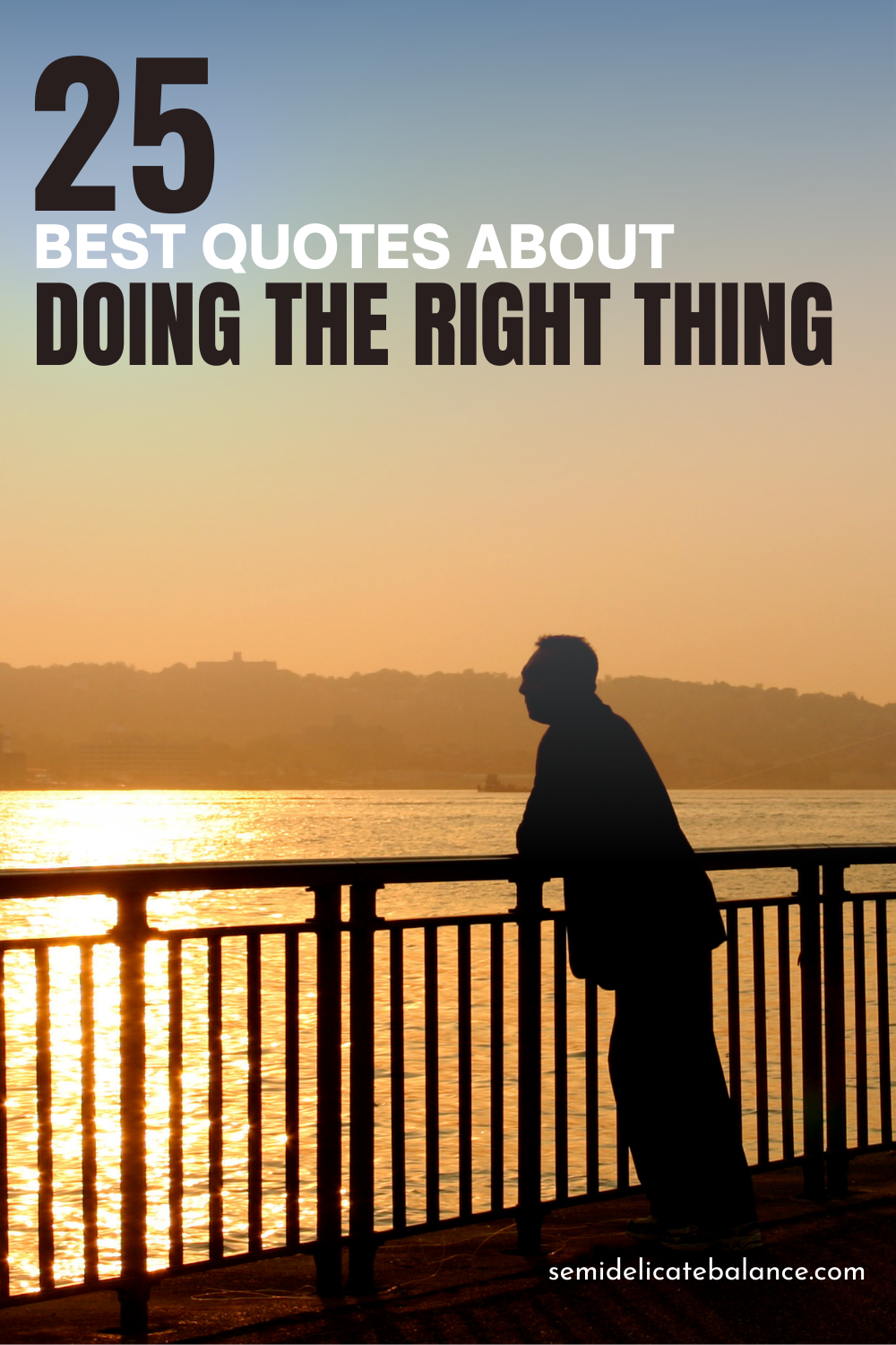 Best Quotes About Doing the Right Thing To Help Inspire You