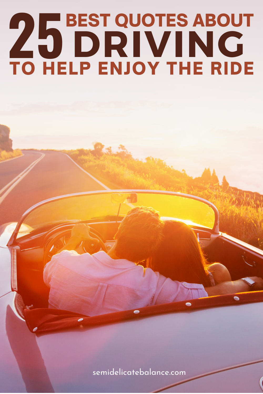 Best Quotes About Driving To Help You Enjoy The Ride
