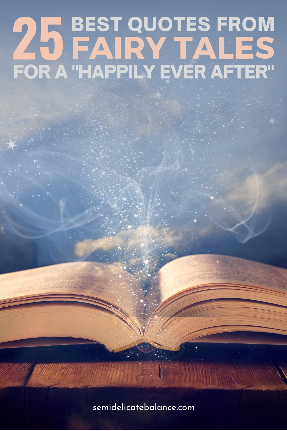 Quotes From Fairy Tales For Your Happily Ever After, Fairytale sayings